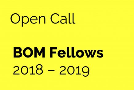 Open Call for BOM Fellows 2018 – 2019